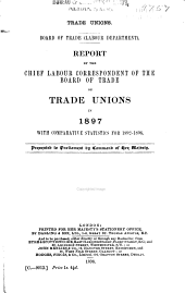Report by the Chief Labour Correspondent of the Board of Trade on Trade Unions in ...