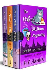 The Oxford Tearoom Mysteries Box Set Collection I (Prequel + Books 1 & 2)