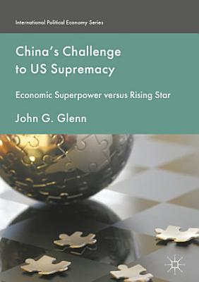 China s Challenge to US Supremacy