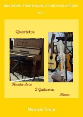 Quartetos: Flauta Doce, 2 Guitarras E Piano