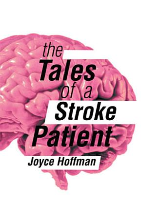The Tales of a Stroke Patient PDF