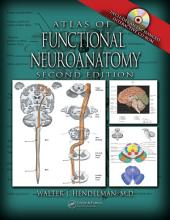 Atlas of Functional Neuroanatomy, Second Edition: Edition 2