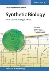 Synthetic Biology: Parts, Devices and Applications