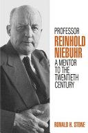 Professor Reinhold Niebuhr