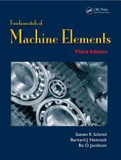 Fundamentals of Machine Elements: Edition 3