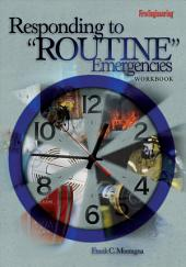 "Responding to ""Routine"" Emergencies Workbook"