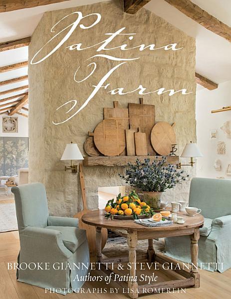 Download Patina Farm Book
