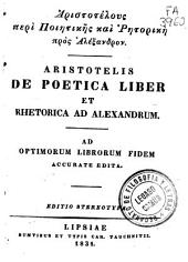 De Poetica liber ; Rhetorica ad Alexandrumt