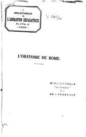 L'Oratoire de Rome: la vie, les vertus et l'esprit de saint Philippe de Néri, son fondateur