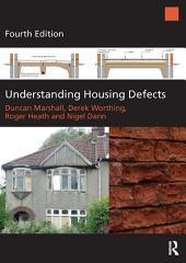 Understanding Housing Defects: Edition 4