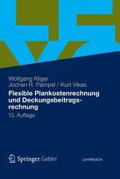 Flexible Plankostenrechnung und Deckungsbeitragsrechnung: Ausgabe 13