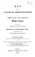 A Key to the Classical Pronunciation of Greek  Latin  and Scripture Proper Names     PDF