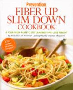 Prevention Fiber Up Slim Down Cookbook