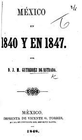 Mexico en 1840 y en 1847