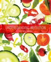 Understanding Nutrition: Edition 14