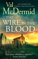 The Wire in the Blood  Tony Hill and Carol Jordan  Book 2  PDF