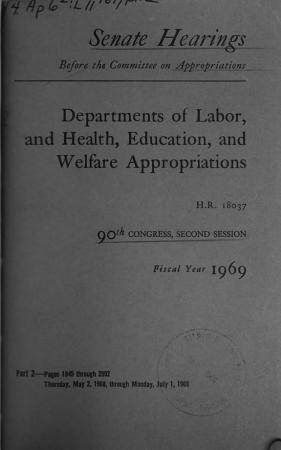 Departments of Labor  and Health  Education  and Welfare Appropriations for Fiscal Year 1969 PDF