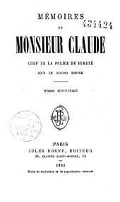 Mémoires de Monsieur Claude [Labourieu Théodore], chef de la police de sûreté, sous le second Empire