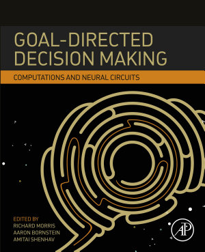 Goal-Directed Decision Making