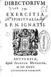 Directorium in exercitia spiritualia S. P. N. Ignatii