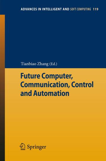 Future Computer  Communication  Control and Automation PDF