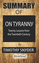 Summary of On Tyranny By Timothy Snyder