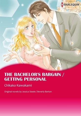THE BACHELOR S BARGAIN   GETTING PERSONAL PDF