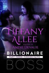 Billionaire Boss: Part Three