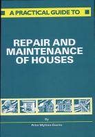 A Practical Guide to Repair and Maintenance of Houses PDF