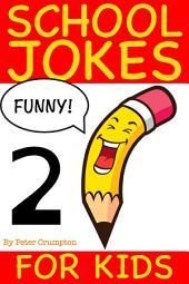 School Jokes For Kids 2