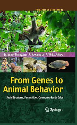 From Genes to Animal Behavior