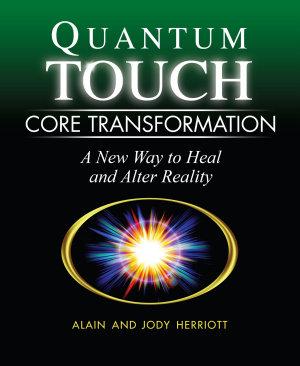 Quantum Touch Core Transformation
