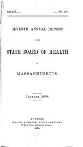 Annual Report of the State Board of Health of Massachusetts: Volume 7