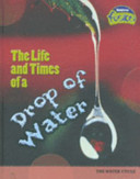 The Life and Times of a Drop of Water PDF