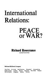 International Relations Peace Or War  Book PDF
