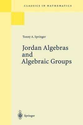 Jordan Algebras and Algebraic Groups