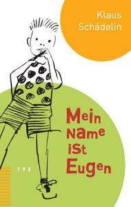 Mein Name ist Eugen PDF
