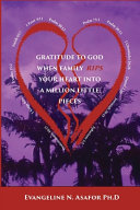 Gratitude To God When Family Rips Your Heart Into A Million Little Pieces Book PDF