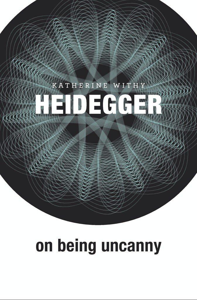 Heidegger on Being Uncanny