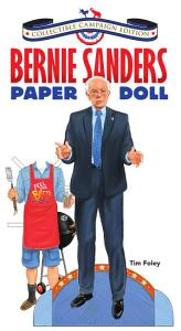 Bernie Sanders Paper Doll Collectible Campaign Edition Book