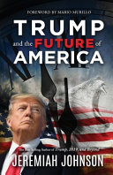 Download Trump and the Future of America Book