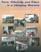 Race  Ethnicity  and Place in a Changing America PDF