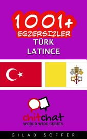 1001+ Egzersizler Türk - Latince