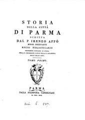 Storia della città di Parma: Volume 1