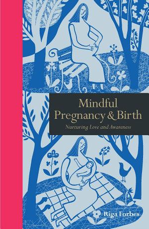 Mindful Pregnancy & Birth