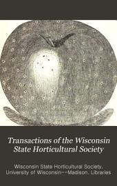 Transactions of the Wisconsin State Horticultural Society: Volume 9