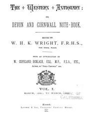 The Western Antiquary  Or  Devon and Cornwall Notebook PDF