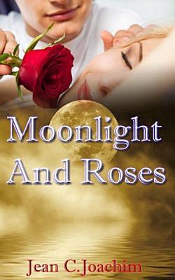 Moonlight   Roses PDF