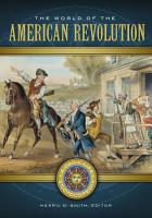 The World of the American Revolution  A Daily Life Encyclopedia  2 volumes  PDF