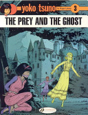 The Prey and the Ghost